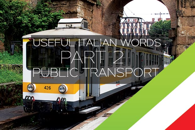 useful italian words and phrases public transport