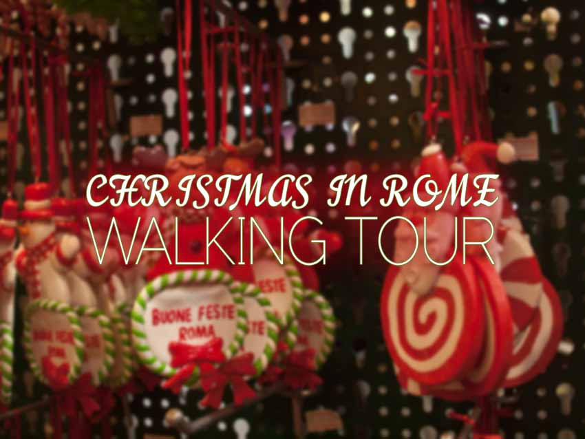 christmas walking tour rome